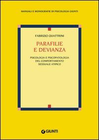 Copertina del libro Parafilie e devianza. Psicologia e psicopatologia del comportamento sessuale atipico