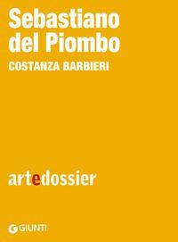 Copertina del libro Sebastiano del Piombo. Ediz. illustrata